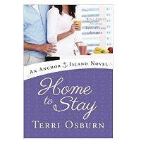 Home to Stay by Terri Osburn