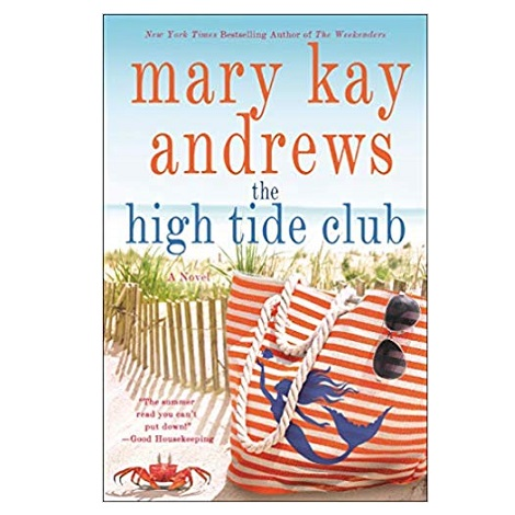 High Tide Club by Mary Kay Andrews