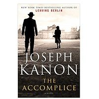 The Accomplice by Joseph Kanon