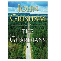 The Guardians by John Grisham