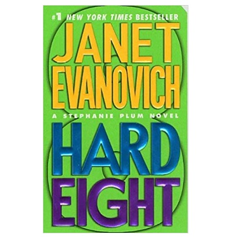 Hard Eight by Janet Evanovich