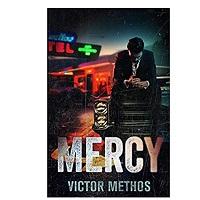 Mercy by Victor Methos