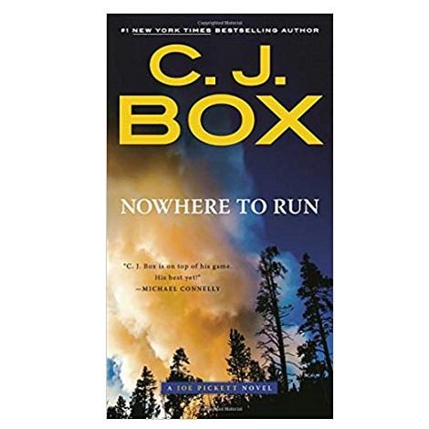 Nowhere to Run by C. J. Box