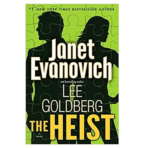 The Heist by Janet Evanovich