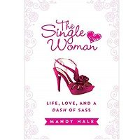 The Single Woman by Mandy Hale