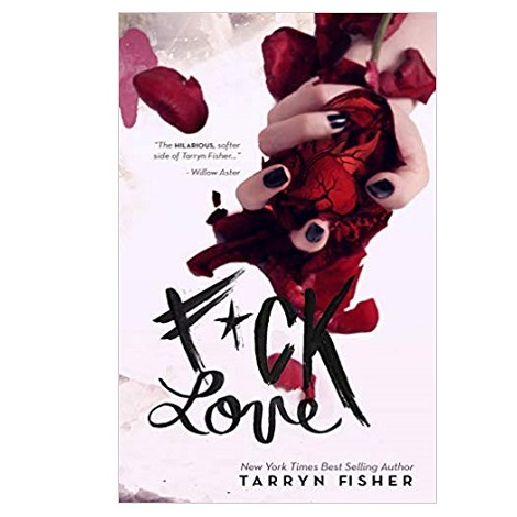Fck Love by Tarryn Fisher