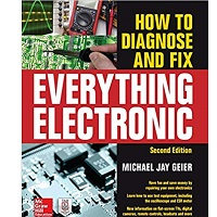 How to Diagnose and Fix Everything Electronic, Second Edition by Michael Geier