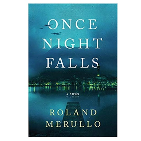 Once Night Falls by Roland Merullo