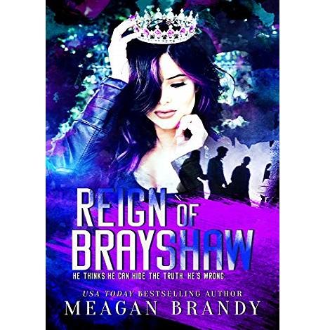 Reign of Brayshaw by Meagan Brandy