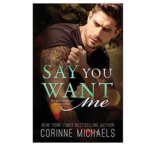 Say You Want Me by Melanie Harlow
