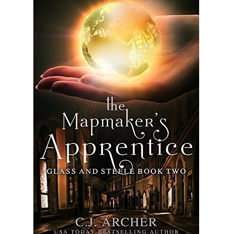 The Mapmaker's Apprentice by C.J. Archer