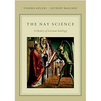 The Nay Science by Vishwa Adluri