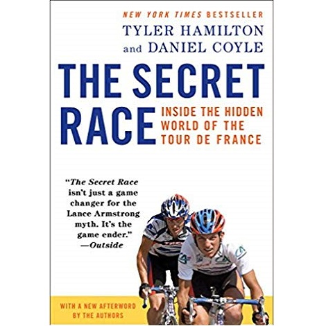 The Secret Race by Daniel Coyle