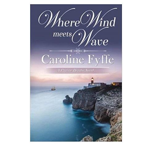 Where Wind Meets Wave by Caroline Fyffe