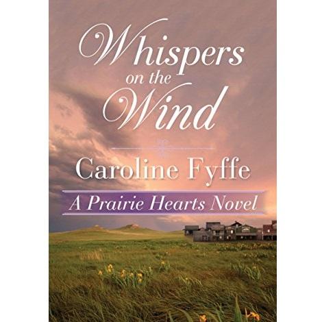 Whispers on the Wind by Caroline Fyffe
