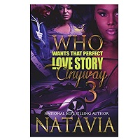 Who Wants That Perfect Love Story by Natavia