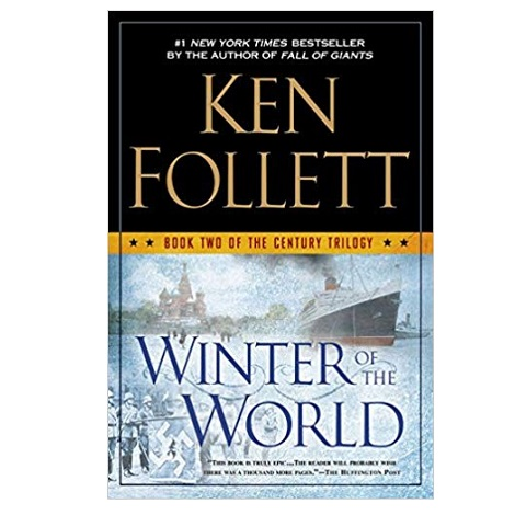 Winter of the World by Ken Follett