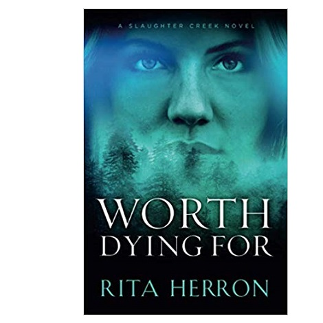 Worth Dying For by Rita Herron