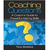 Coaching Questions by Tony Stoltzfus
