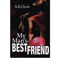 My Man's Best Friend by K. Elle Collier