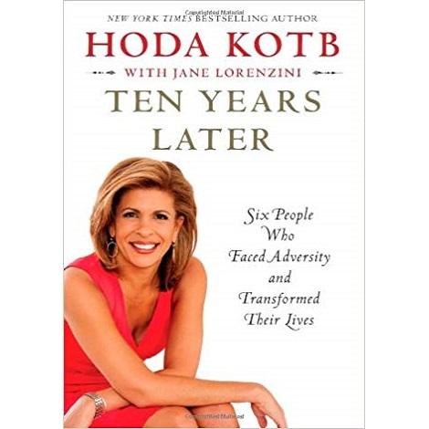 Ten Years Later by Hoda Kotb