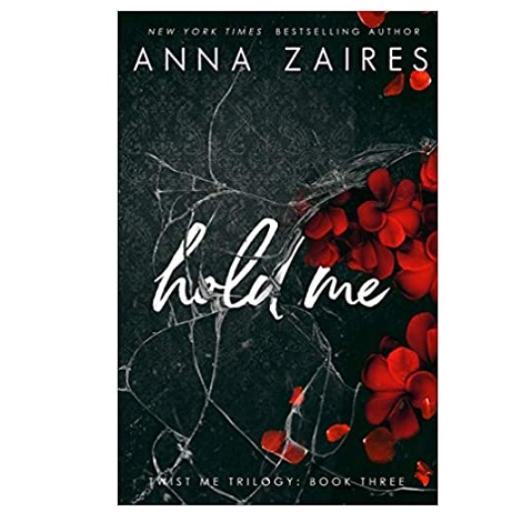 Hold Me by Anna Zaires
