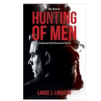 Hunting of Men by Lance J. LoRusso