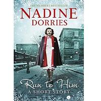 Run to Him by Nadine Dorries