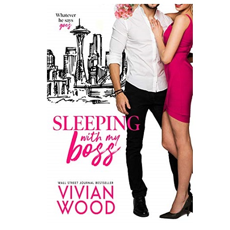 Sleeping With My Boss by Vivian Woo