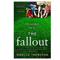 The Fallout by Rebecca Thornton
