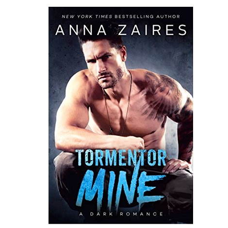 Tormentor Mine by Anna Zaires