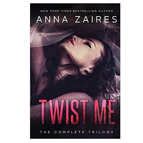Twist Me by Anna Zaires