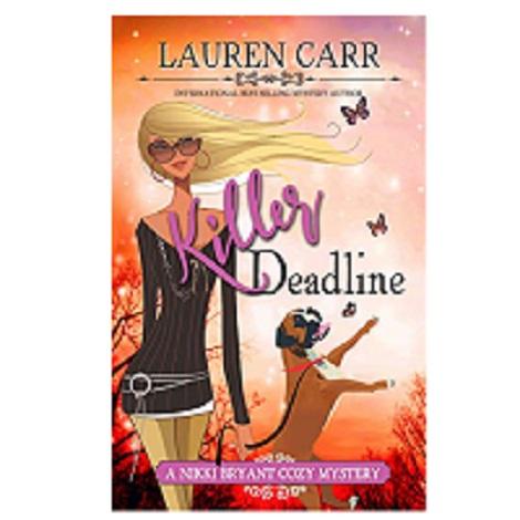 Killer Deadline by Lauren Carr