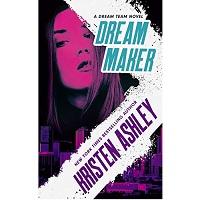 Dream Maker by Kristen Ashley