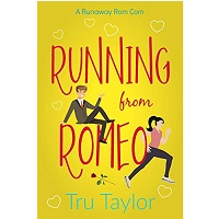 Running from Romeo by Tru Taylor