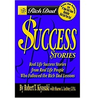 Success stories by Robert t. kiyosaki