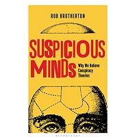 Suspicious Minds by Rob Brotherton
