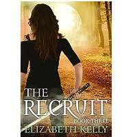 The Recruit by Elizabeth Kelly