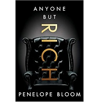 Anyone But Rich by Penelope Bloom