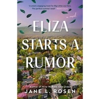 Eliza Starts a Rumor by Jane L. Rosen