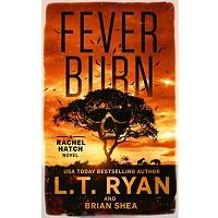 Fever Burn by L.T. Ryan