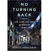 No Turning Back by Rania Abouzeid