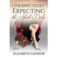 Unexpectedly Expecting the Sheik's Baby by Elizabeth Lennox