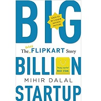 Big Billion Startup by Mihir Dalal