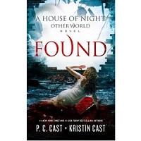 Found by P.C. & Kristin Cast