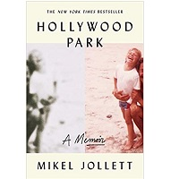Hollywood Park by Mikel Jollett