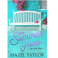 The Summer Home by Hazel Taylor