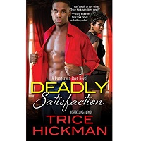 Deadly Satisfaction by Hickman Trice