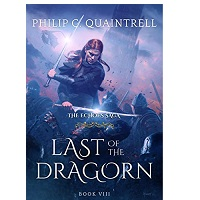 Last of the Dragorn by Philip C. Quaintrell