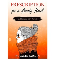 Prescription For A Lonely Heart Rosalie Jardin